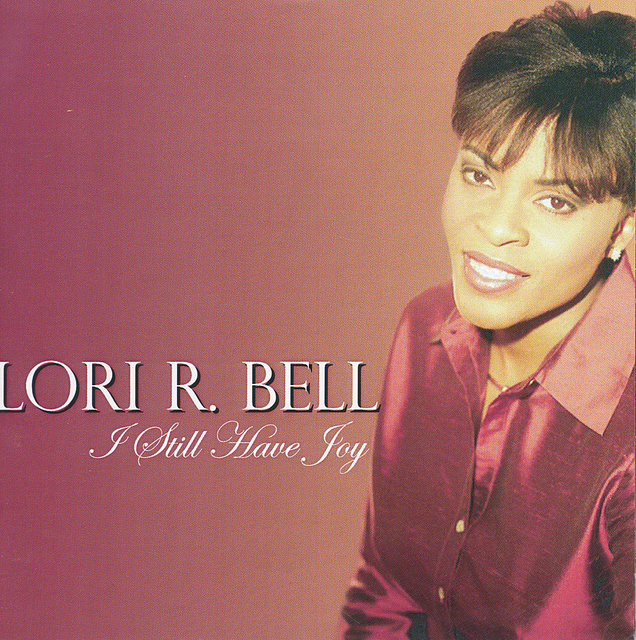 "LORI R. BELL-  CONTEMPORARY CHRISTIAN, CD- ""I SHALL HAVE JOY"""