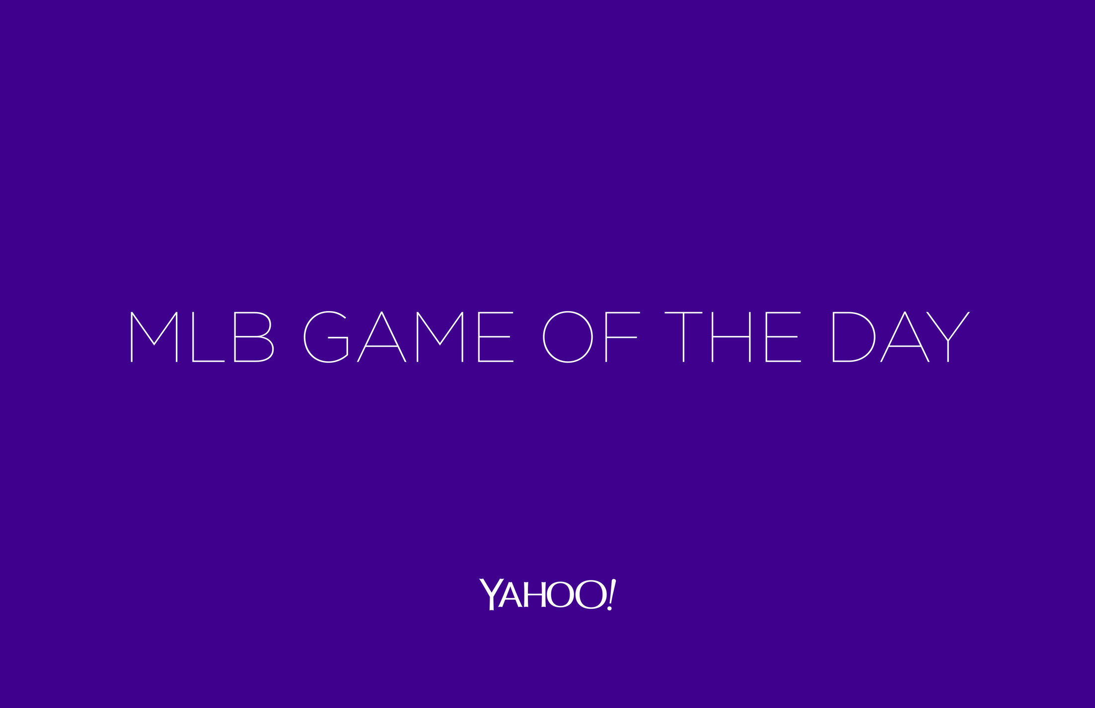 Yahoo! MLB Game of the Day Campaign