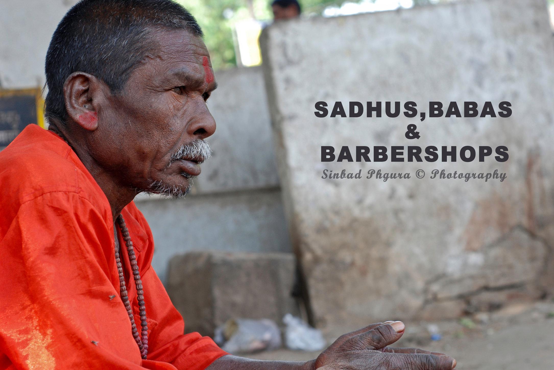 Sahdhus,Baba's & Barbershops