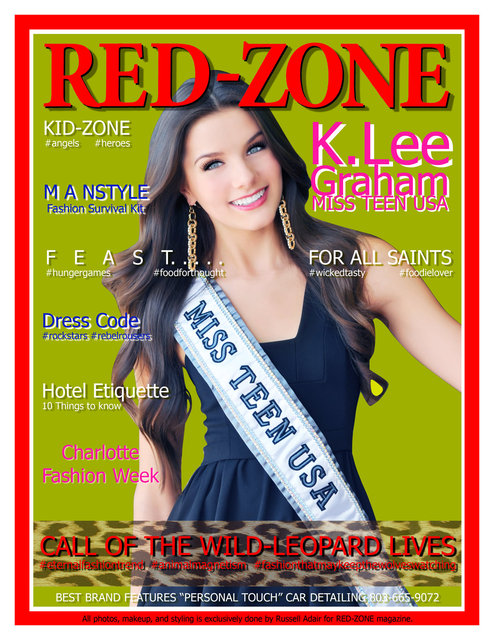 K.LEE GRAHAM is the new MISS TEEN USA appearing on the cover and featured inside of RED-ZONE magazine.