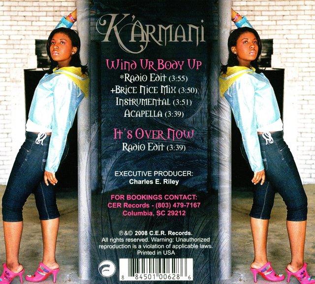 K'ARMANI -  RECORDING ARTIST CD 'WIND UR BODY UP'.