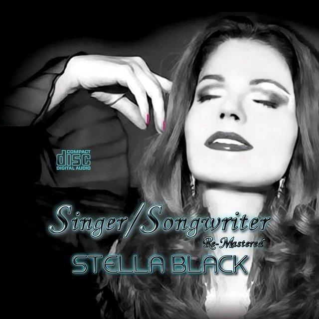 STELLA BLACK - SINGER,   SONGWRITER