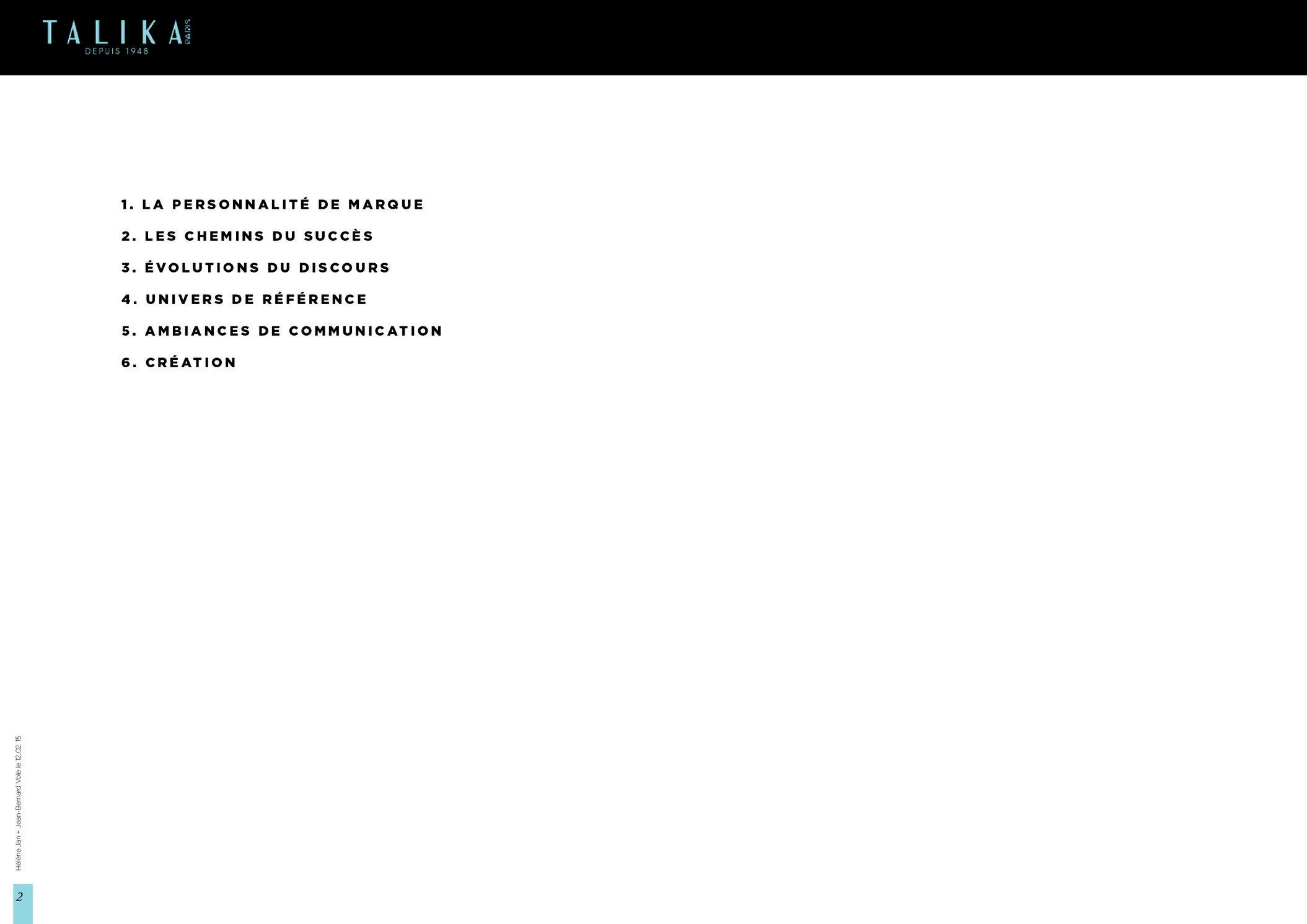 """<font color=""""#aaa7a6"""">Talika : plateforme créative (2/21).</font>"""