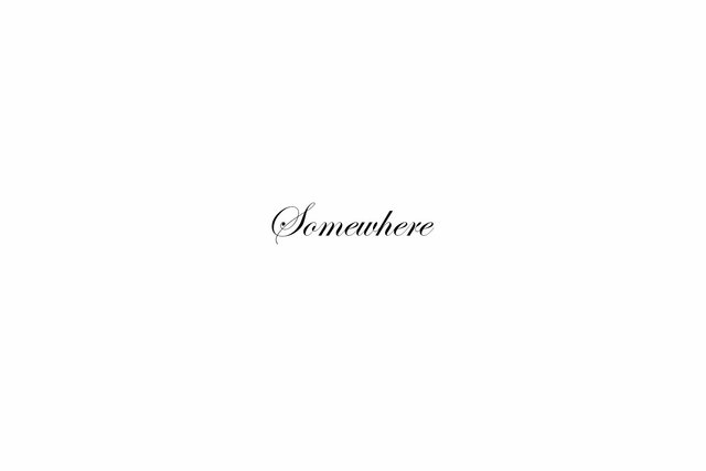 Somewhere tekst.jpg