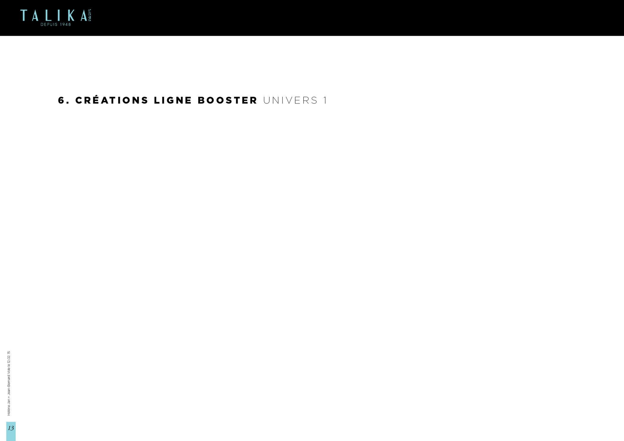 """<font color=""""#aaa7a6"""">Talika : plateforme créative (13/21).</font>"""