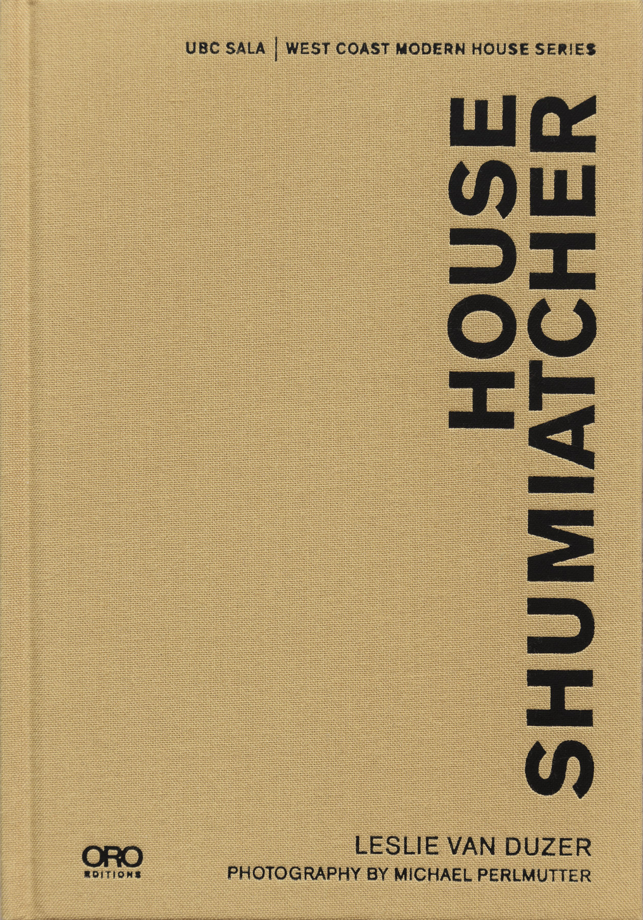 Shumiatcher House Front Cover.jpg