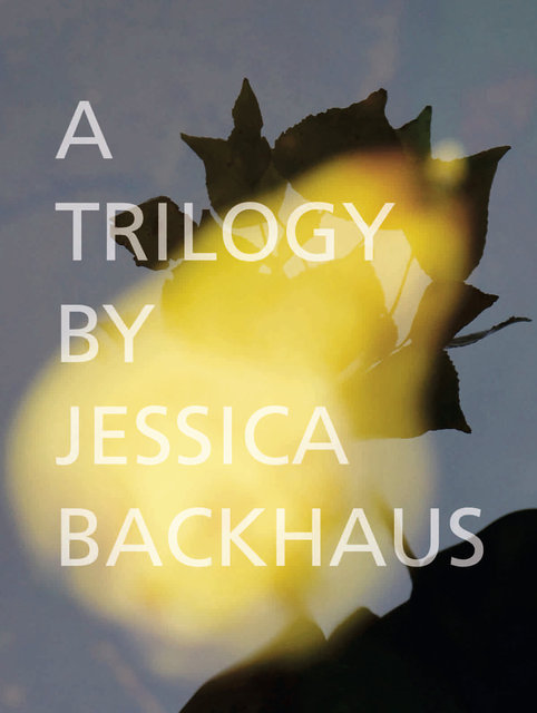 Cover_Backhaus_A_Trilogy_by_Jessica_Backhaus Kopie.jpg