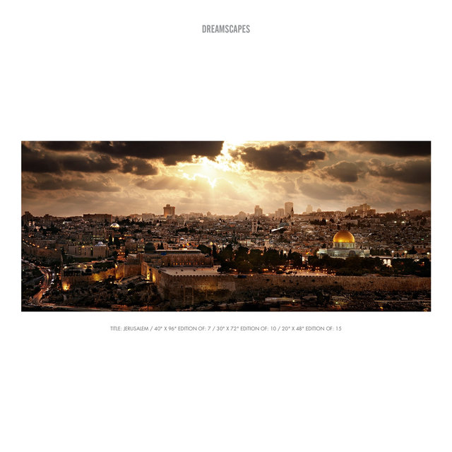 """TITLE- JERUSALEM : 40"""" X 96"""" EDITION OF- 7 : 30"""" X 72"""" EDITION OF- 10 : 20"""" X 48"""" EDITION OF- 15.jpg"""