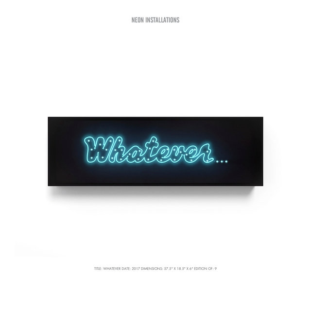 "NEON INSTALLATIONS TITLE- WHATEVER DATE- 2017 DIMENSIONS- 57.5"" X 18.5"" X 6"" EDITION OF- 9.jpg"