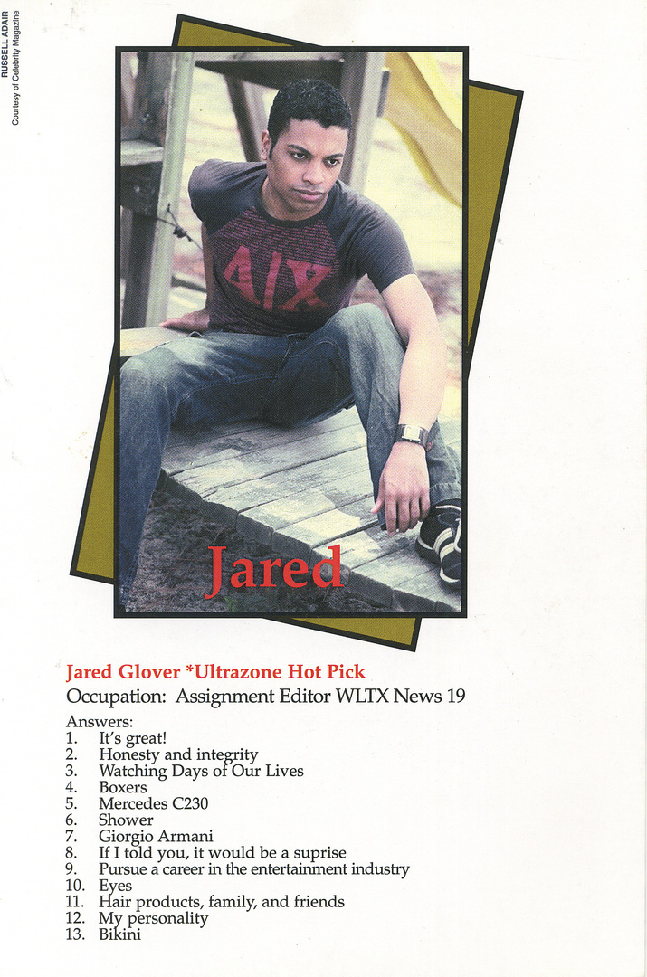 "JARED GLOVER- Q/A FEATURE IN ""Celebrity"" MAGAZINE"
