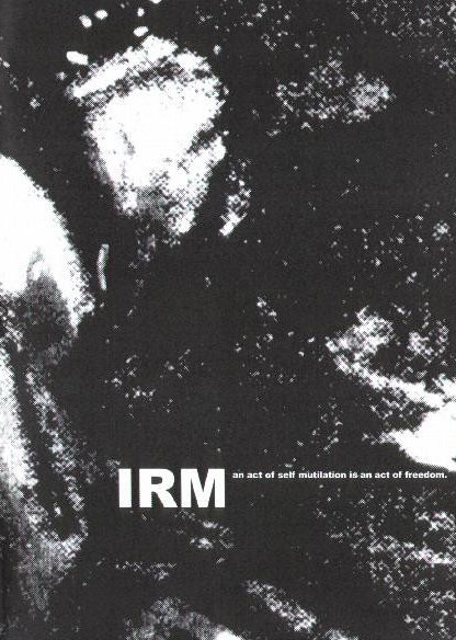 Irm - An Act of Self-Mutilation is an Act of Freedom, (CDr, Mini Album), Annihilvs, 2003