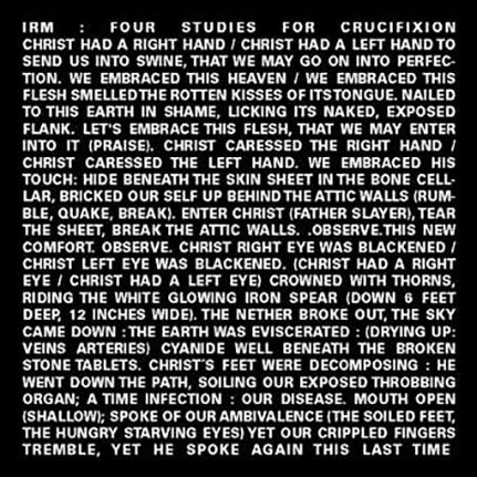 """Irm - Four Studies for a Crucifixion, (10"""", EP) Cold Meat Industry, 2002"""