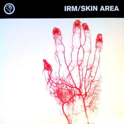 "Irm/Skin Area, (10"", EP), Segerhuva, 2002"