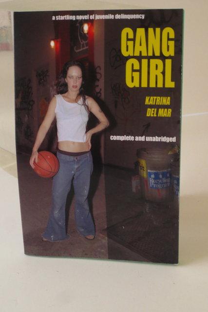 Gang Girl _ Katrina del Mar paperbacks (hand made one of a kind paperback books)