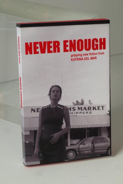 KATRINA DEL MAR_Never Enough  _4.5x6x.75in handmade paperback book_2013