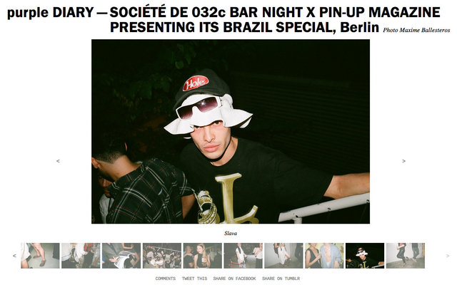 purple DIARY   SOCIÉTÉ DE 032c BAR NIGHT X PIN UP MAGAZINE PRESENTING ITS BRAZIL SPECIAL  Berlin.j