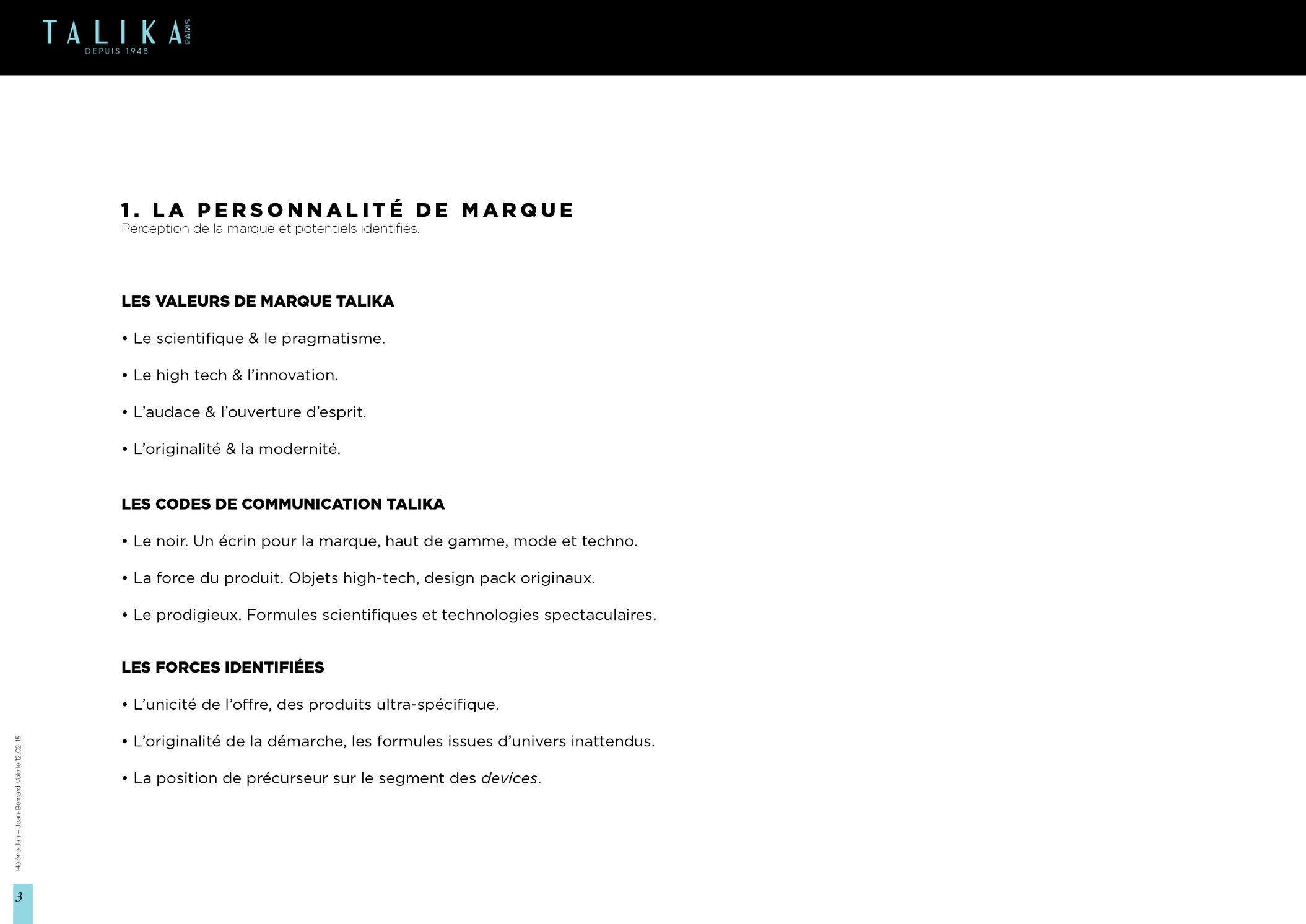 """<font color=""""#aaa7a6"""">Talika : plateforme créative (3/21).</font>"""
