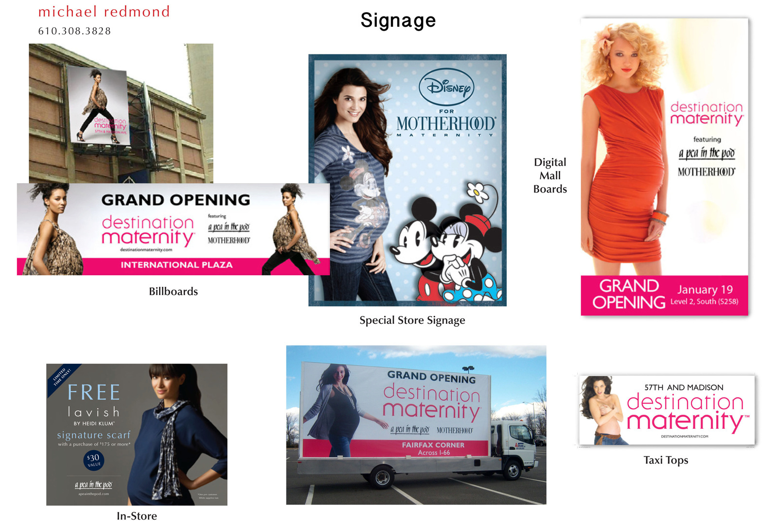 Signage - billboards, mobile, digital mall signs, in-store rack toppers, taxi-toppers.