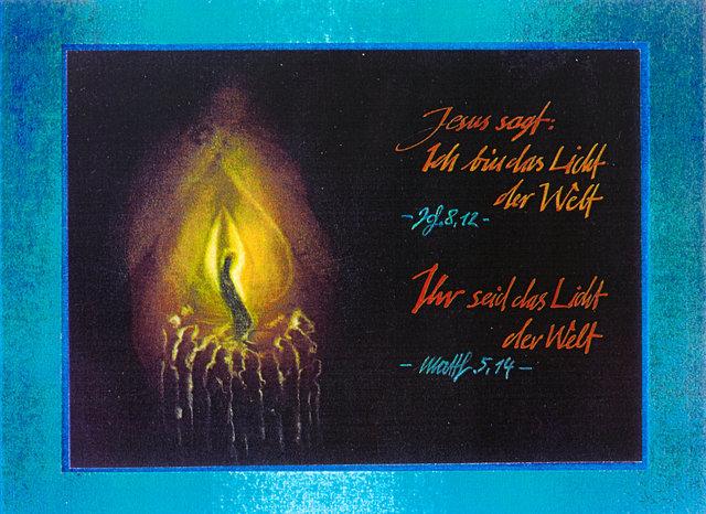 ICH bin das Licht der Welt - Ihr seid das Licht der Welt