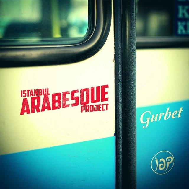 Gurbet - Istanbul Arabesque Project - Album Cover