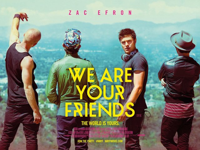 We-Are-Your-Friends-UK-Quad-Poster.jpg